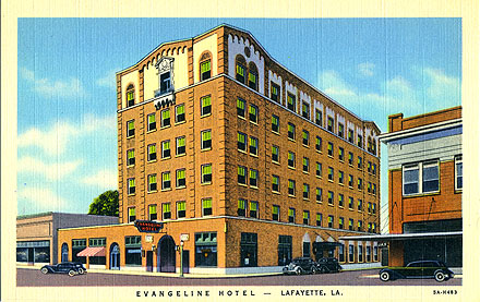 Elegant days of travel and tourism, Evangeline Hotel, Lafayette, Louisiana