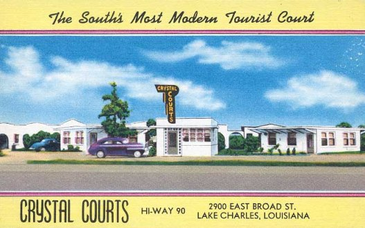 Crystal Courts ... The South's Most Modern Tourist Court, Highway 90, 2900 East Broad Street, Lake Charles, Louisiana